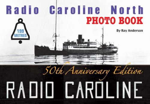 Radio Caroline North Photo Book