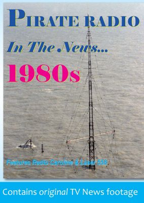 Pirate Radio - In The News 1980s