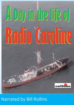 A Day In The Life Of Radio Caroline