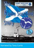 The Radio Scotland Story